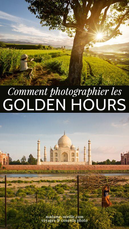 Conseils photo pour profiter au maximum des Golden Hours