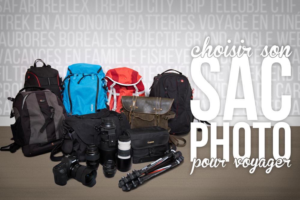 Quel sac photo pour voyager ? Madame Oreille, blog voyage