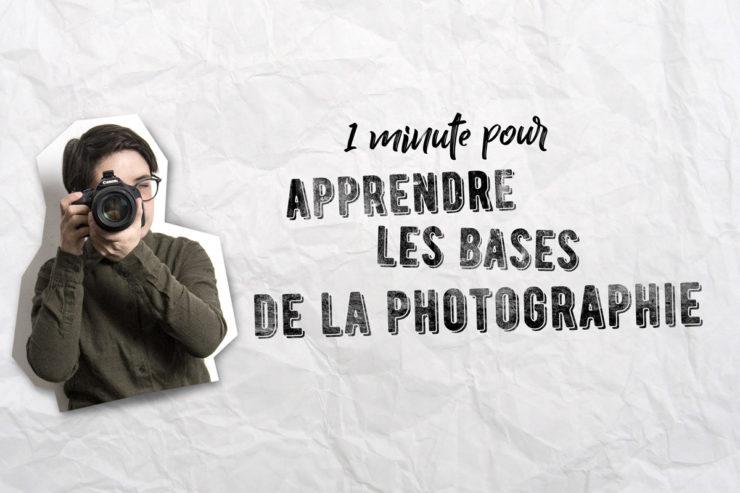 apprendre les bases de la photo