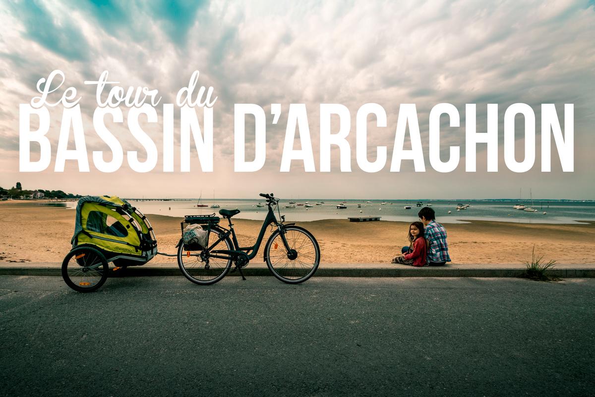 Bassin D Arcachon Faire Le Tour A Velo Madame Oreille Blog Voyage Et Conseils Photos
